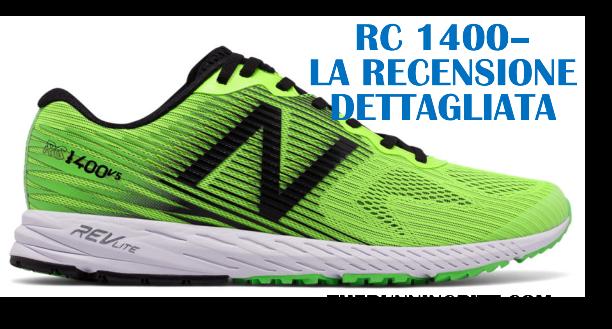 New Balance RC 1400, la recensione dettagliata