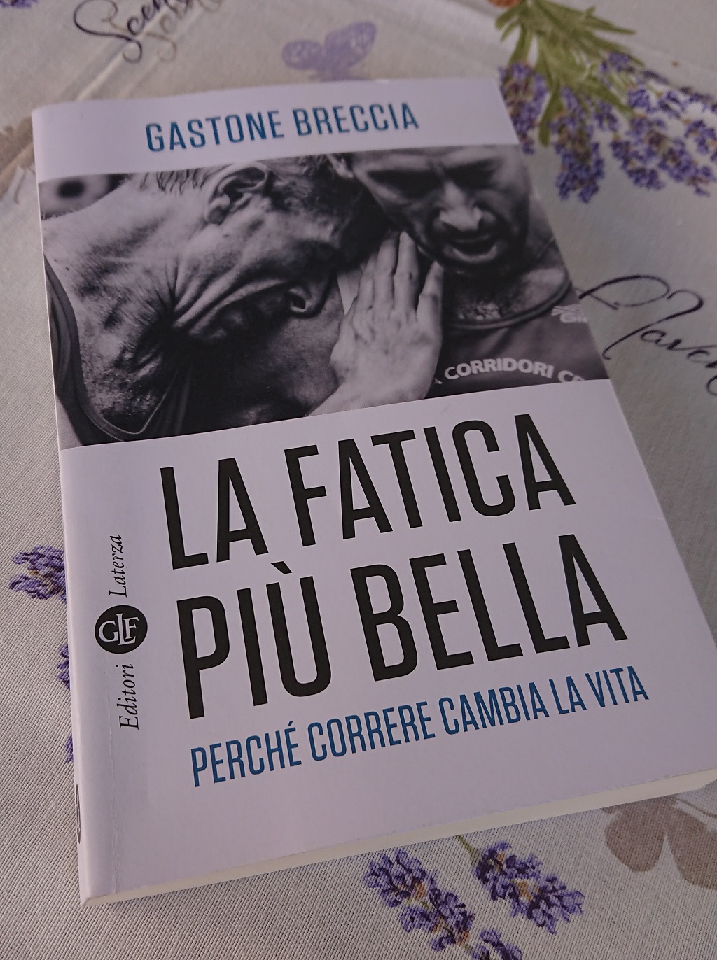 Gastone Breccia - La fatica più bella