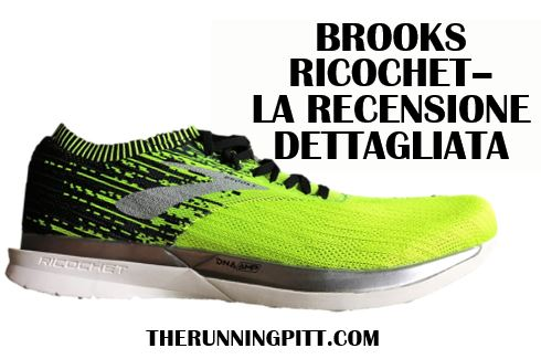 Running Brooks Pitt Ricochet Dettagliata The La Recensione XwrqYXa