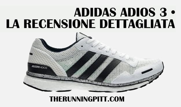 quality design 4b196 97579 Adidas Adios 3, la recensione dettagliata
