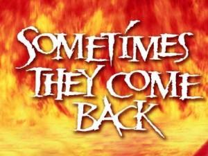 A volte ritornano...