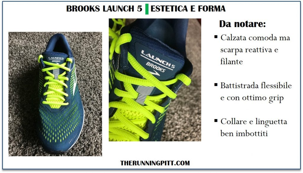 Brooks Launch 5: estetica e forma