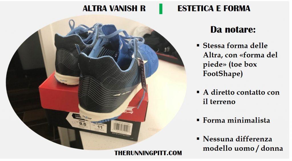 Estetica e forma delle Altra Vanish R