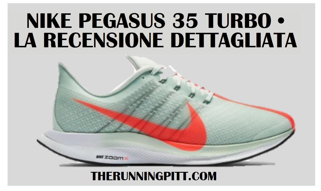 finest selection b0557 e266e Nike Air Zoom Pegasus Turbo, la recensione dettagliata