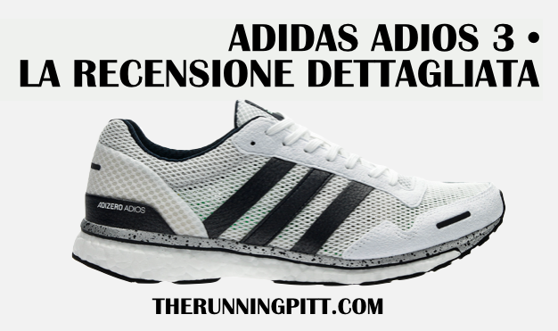 super popular ee7a3 b23f1 Adidas Adios 3, la recensione dettagliata. Scritto da Massimiliano