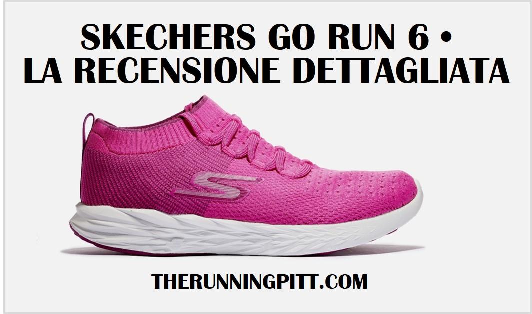 La Recensione delle Skechers Go Run 6