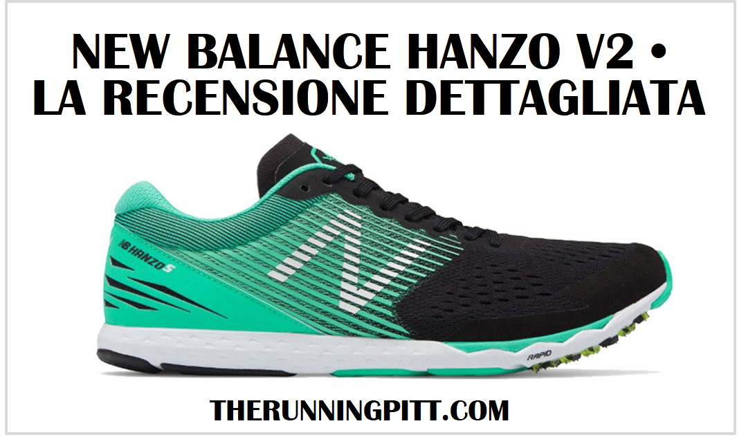 New Balance Hanzo S, la recensione The Running Pitt